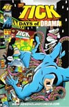 Tick Days Of Drama #1 Regular Edition Without Mini Comic