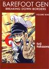 Barefoot Gen Vol 9 Breaking Down Borders GN