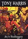 Tony Harris Art & Skulduggery HC Regular Edition