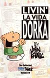 Collected Dork Tower Vol 4 Livin La Vida Dorka TP New Printing