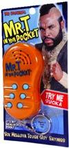 Mr T Talking In Your Pocket