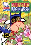 DC Super-Pets Barnyard Brainwash TP