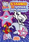 DC Super-Pets Starro And The Space Dolphins TP