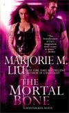 "Mortal Bone A Huntress Kiss Novel MMPB  <font color=""#FF0000"" style=""font-weight:BOLD"">(CLEARANCE)</FONT>"