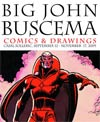 Big John Buscema Comics & Drawings September 17 - November 12 2009 HC