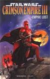 Star Wars Crimson Empire III Empire Lost TP