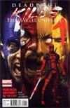 Deadpool Kills The Marvel Universe #1 1st Ptg