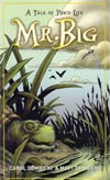 Mr Big A Tale Of Pond Life GN