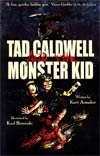 """Tad Caldwell And The Monster Kid GN  <font color=""""#FF0000"""" style=""""font-weight:BOLD"""">(CLEARANCE)</FONT>"""