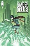 Danger Club #6