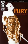 Fury MAX Vol 1 My War Gone By TP