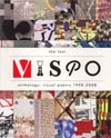 Last Vispo Anthology Visual Poetry 1998-2008 SC