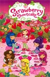 Strawberry Shortcake Berry Fun & Other Stories TP