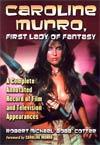 Caroline Munro First Lady Of Fantasy TP