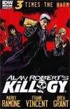 Alan Roberts Killogy #1 Cover D Incentive Alan Robert Variant Cover