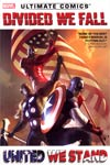 Ultimate Comics Divided We Fall United We Stand HC