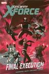 Uncanny X-Force Final Execution Book 2 HC