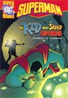 DC Super Heroes Superman Kid Who Saved Superman Young Readers Novel TP
