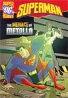 DC Super Heroes Superman Menace Of Metallo Young Readers Novel TP