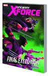 Uncanny X-Force Vol 6 Final Execution Book 1 TP