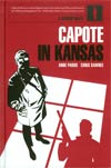 Capote In Kansas HC