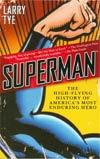 Superman High-Flying History Of Americas Most Enduring Hero SC