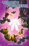 Transformers Dark Prelude TP