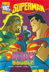 DC Super Heroes Superman Deadly Double TP