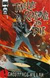 12 Reasons To Die #5