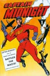 Captain Midnight Archives Vol 1 Battles The Nazis HC