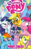 My Little Pony Pony Tales Vol 1 TP