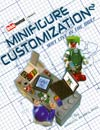 "Minifigure Customization Vol 2 Why Live In The Box SC  <font color=""#FF0000"" style=""font-weight:BOLD"">(CLEARANCE)</FONT>"