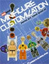 Minifigure Customization Vol 1 Populate Your World SC New Printing