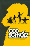 Odd Schnozz And The Odd Squad GN