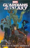 Marvel Universe Guardians Of The Galaxy Galaxys Most Wanted TP Digest