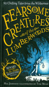Fearsome Creatures Of The Lumberwoods 20 Chilling Tales From The Wilderness HC