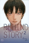 Behind Story Vol 2 GN