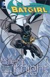 Batgirl Vol 1 Silent Knight TP