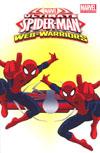 Marvel Universe Ultimate Spider-Man Web Warriors Vol 3 TP Digest