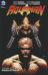 Aquaman (New 52) Vol 6 Maelstrom TP
