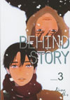 Behind Story Vol 3 GN