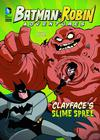 Batman & Robin Adventures Clayfaces Slime Spree TP