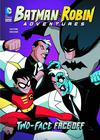 Batman & Robin Adventures Two-Face Face Off TP