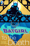 Batgirl Vol 2 To The Death TP New Edition