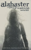 Alabaster The Good The Bad And The Bird HC