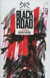 Black Road #1 Cover B 2nd Ptg Garry Brown Variant Cover