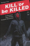 Kill Or Be Killed #1 Cover A 1st Ptg