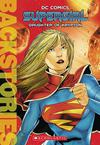 DC Comics Backstories Supergirl Daughter Of Krypton SC