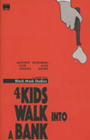 4 Kids Walk Into A Bank #1 Cover C 2nd Ptg Tyler Boss Variant Cover
