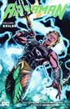 Aquaman (New 52) Vol 7 Exiled TP